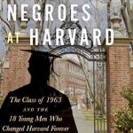 'The Last Negroes at Harvard'